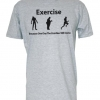 Exercise Because One Day The Zombies Will Come T Shirt Deals